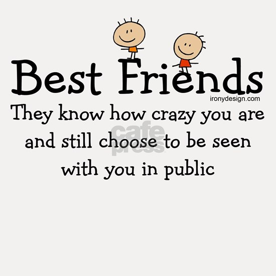 Best Friends Knows Funny Saying