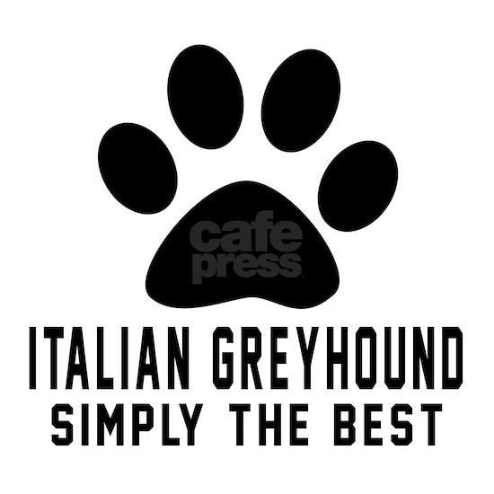 Italian Greyhound Simply The Best