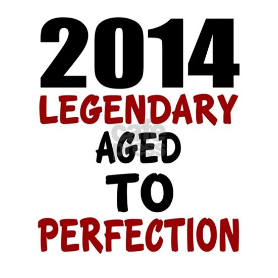 2014 Legendary Aged To Perfection