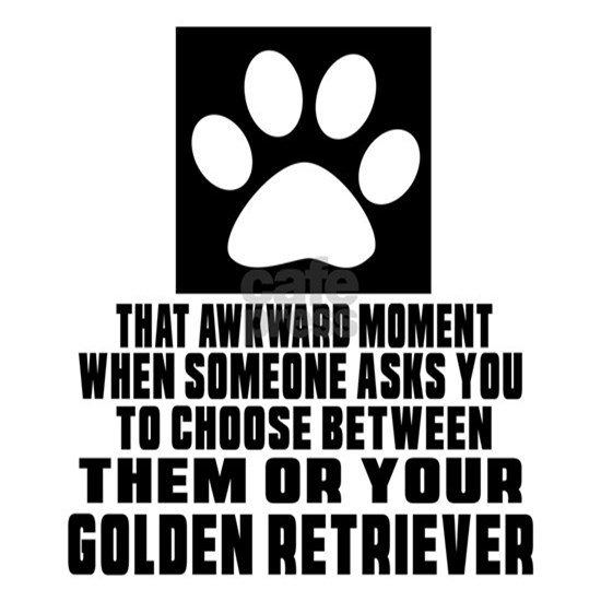 Golden Retriever Awkward Dog Designs