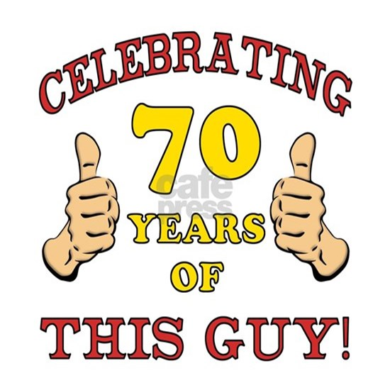 70th Birthday Gift For Him