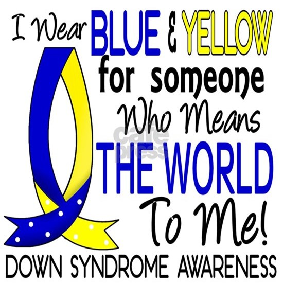 -Means The World To Me 1 Down Syndrome