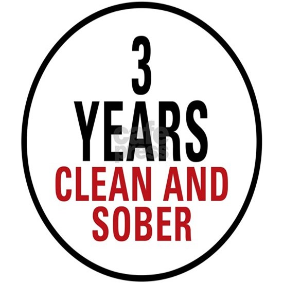 3 Years Clean and Sober