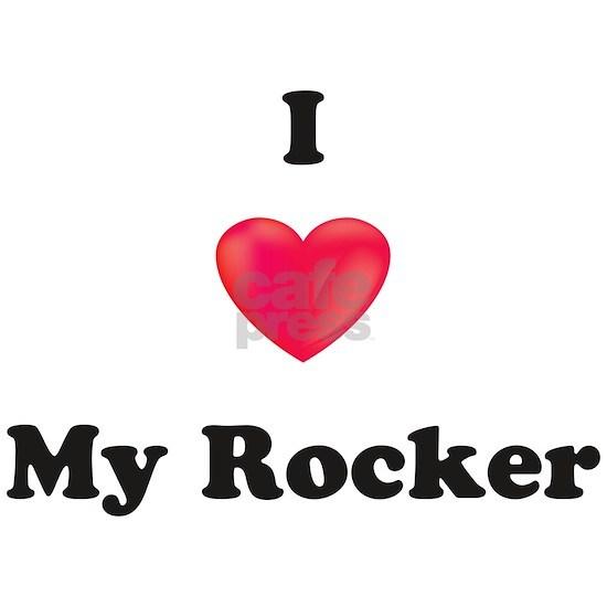 I Love My Rocker