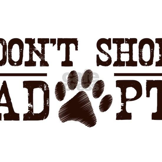 dont shop adopt