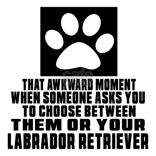 Labrador Retriever Awkward Dog Designs