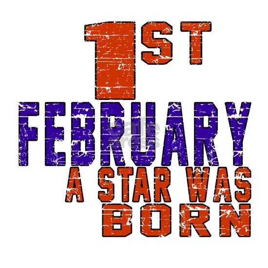 1 February A Star Was Born