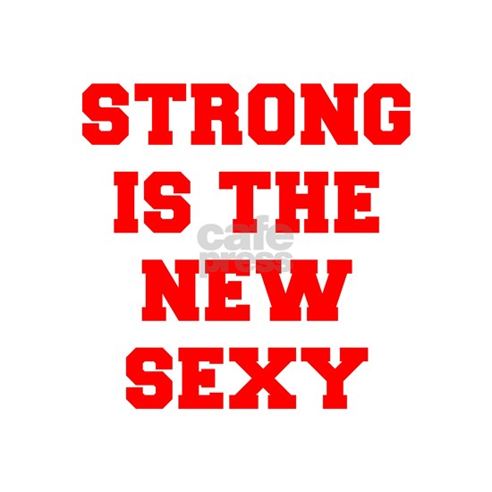 STRONG-IS-THE-NEW-SEXY-FRESH-RED