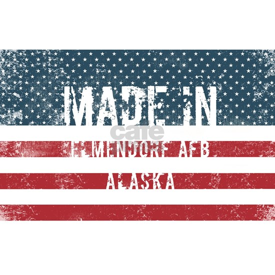Made in Elmendorf Afb, Alaska