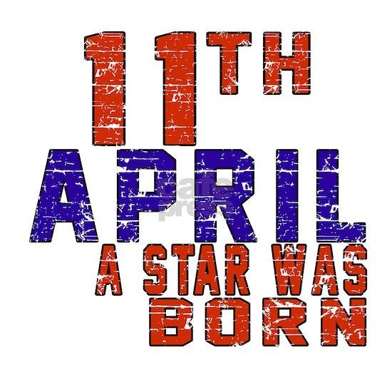 11 April A Star Was Born