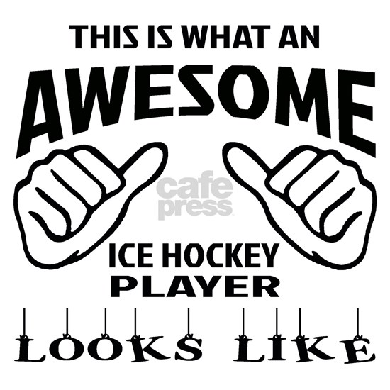 This is what an awesome Ice Hockey player