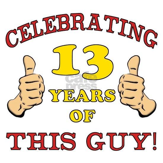 Funny 13th Birthday For Boys