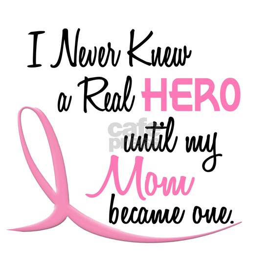 - Real Hero 3 Mom Breast Cancer