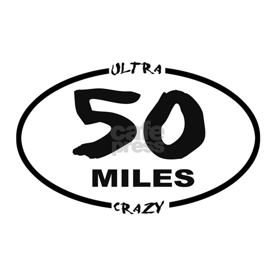 50 Miles - Ultra Crazy