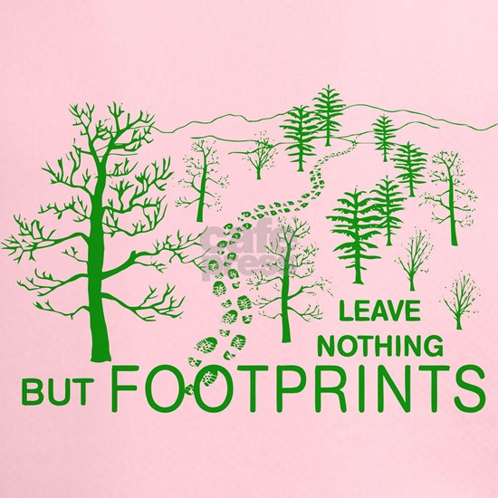 Leave Nothing but Footprints Green