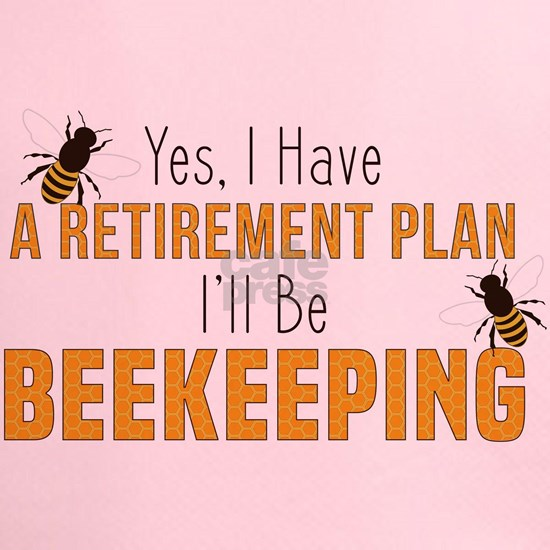 Beekeeping Retirement Plan