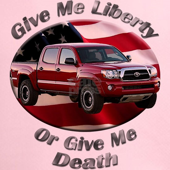 Toyota Tacoma Give Me Liberty