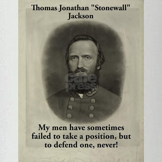 My Men Have Sometimes Failed - Stonewall Jackson