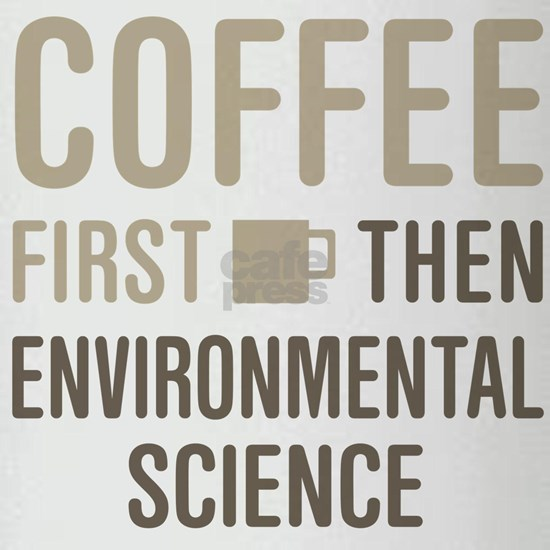 Coffee Then Environmental Science