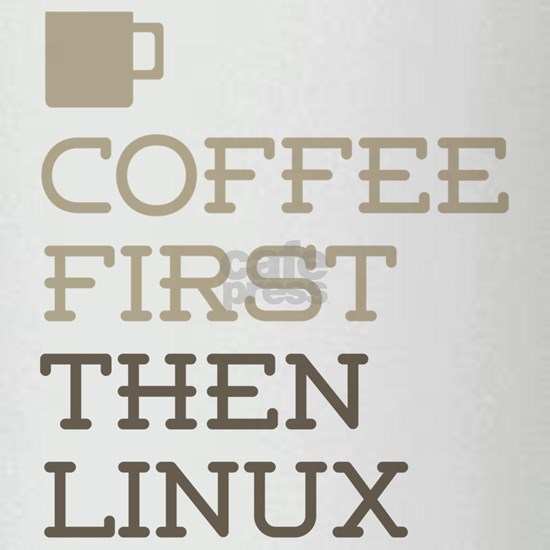 Coffee Then Linux