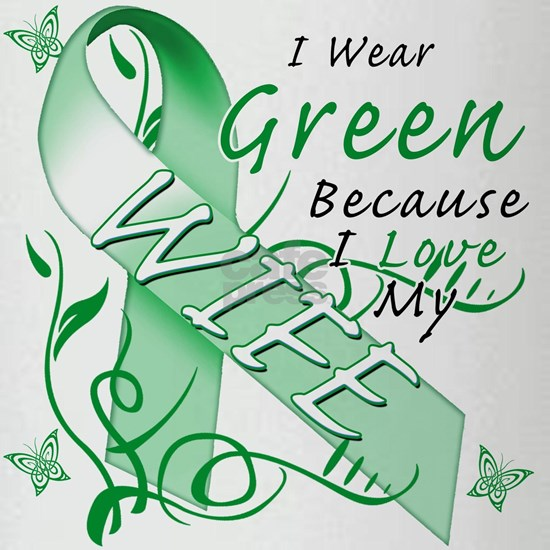 I Wear Green Because I Love My Wife