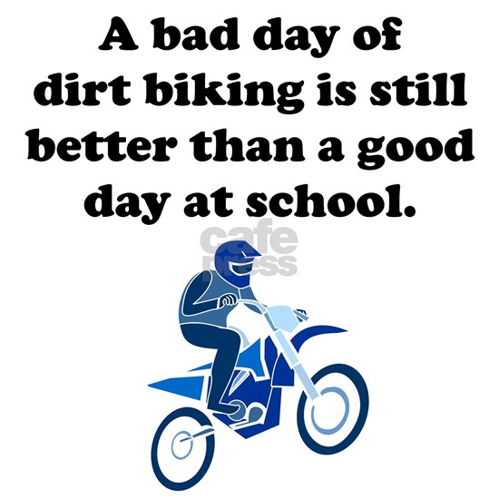 A Bad Day Of Dirt Biking