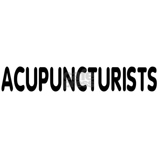 ACUPUNCTURISTS DO IT WITH A SMALL PRICK - b