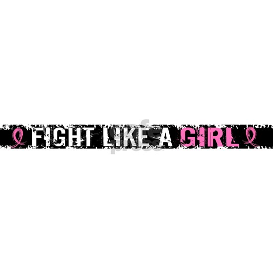 - Fight Like a Girl Breast Cancer