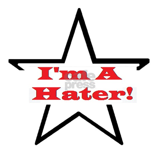 I'm a Hater