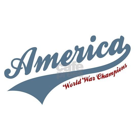 America World War Champions 4th of July