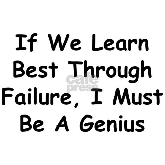 If We Learn Best Through Failure