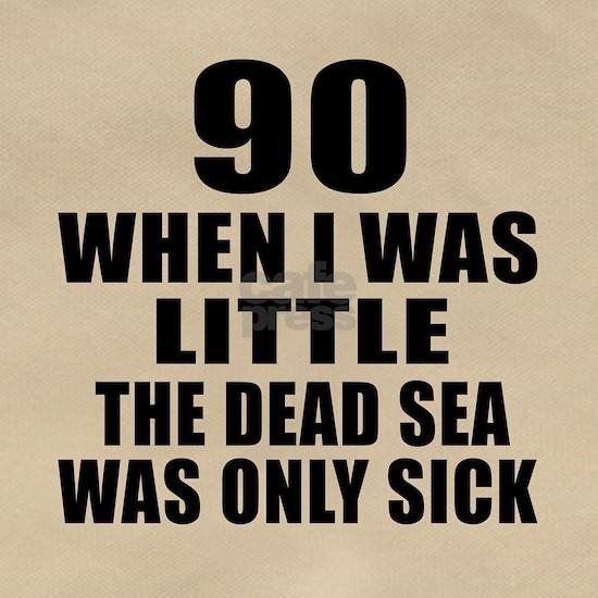 90 When I Was Little Birthday