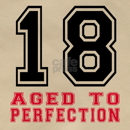 18 Aged To Perfection