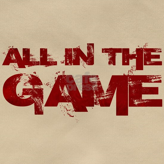 All in the Game
