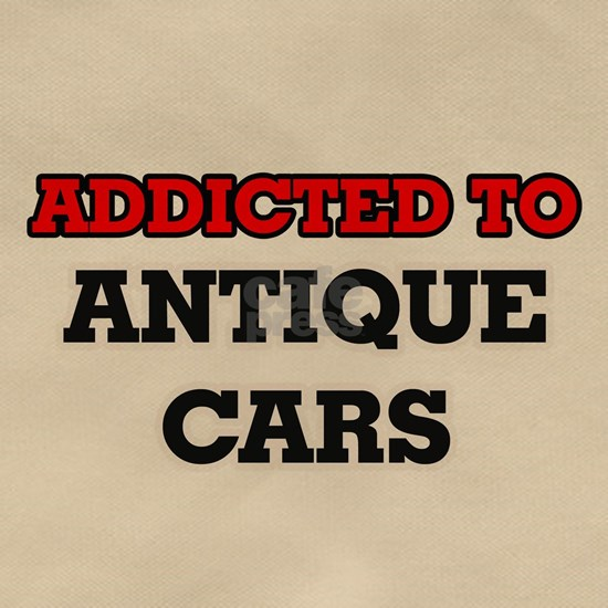Addicted to Antique Cars