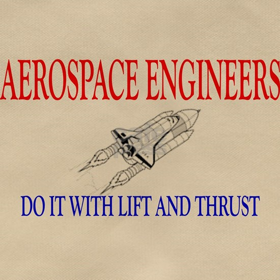 Aerospace Engineers Do It