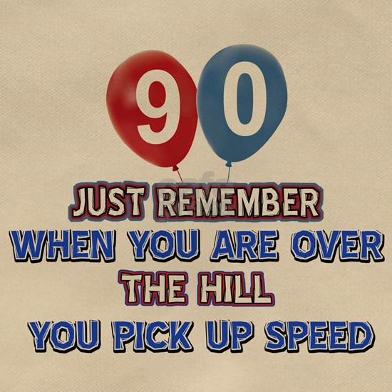 90 Over The Hill Birthday