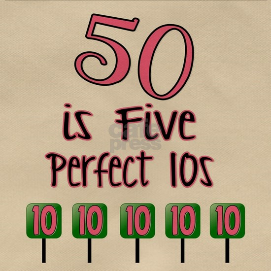 50 is Five Perfect TENS