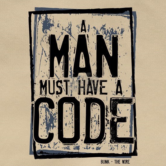 A Man Must Have a Code