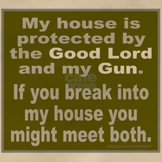 THE GOOD LORD AND MY GUN