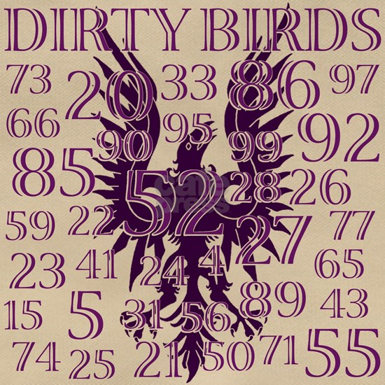6-DIRTY BIRDS