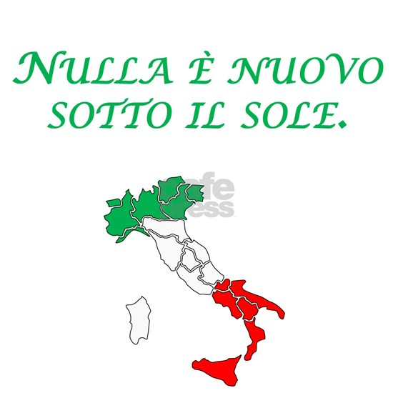 Italian Proverb Nothing New