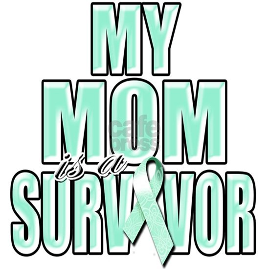 My Mom is a Survivor (teal)