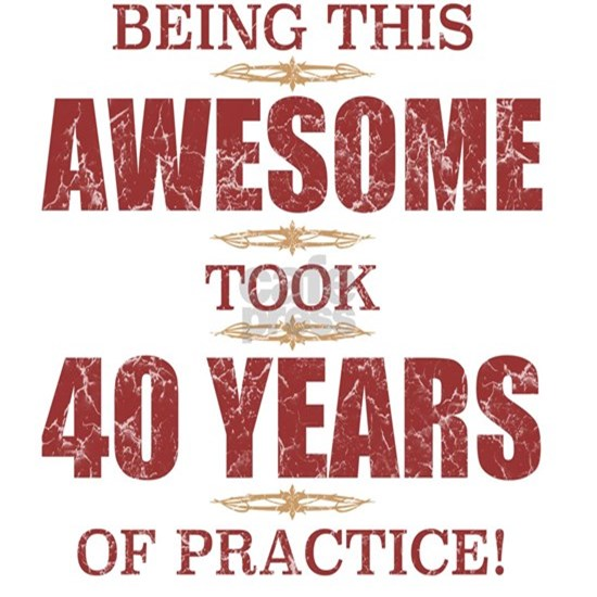 Awesome 40th Birthday