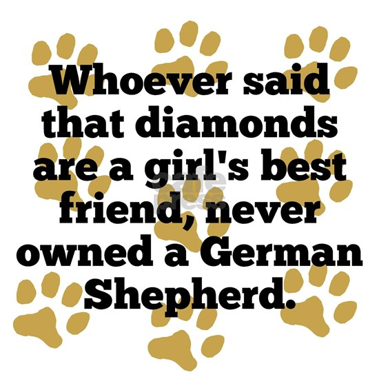 German Shepherds Are A Girls Best Friend