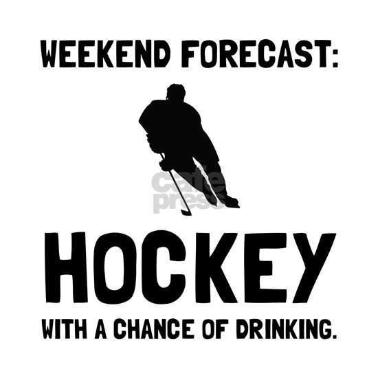 Weekend Forecast Hockey