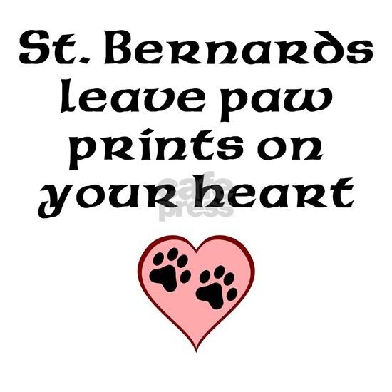 St. Bernards Leave Paw Prints On Your Heart