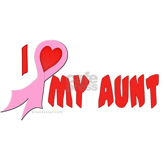 I Heart/Support My Aunt - Pink Ribbon