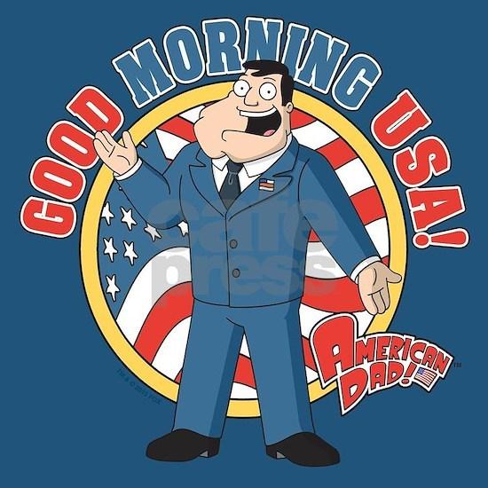 American Dad Stan Good Morning Usa