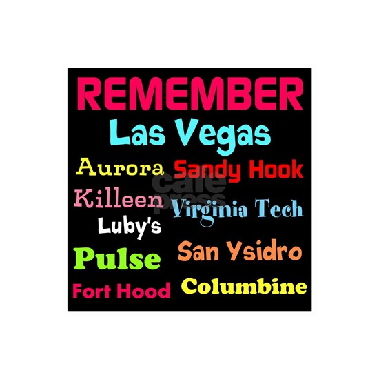 Remember Mass shootings, stop violence